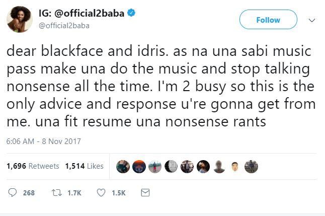 """2baba blackface, blast """"Stop Talking Nonsense"""" 2Baba Blasts Blackface & Eedris 2baba"""