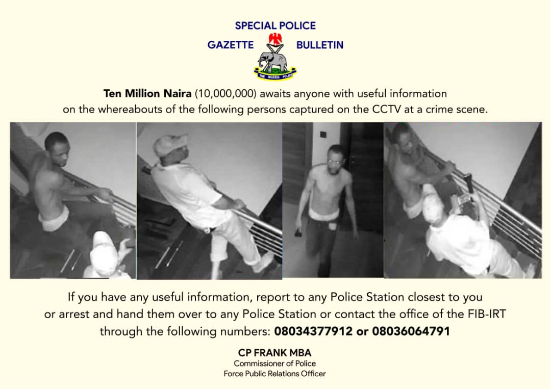 The suspects declared wanted by the police